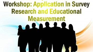 Introductory Rasch Model Workshop: Application in Survey Research and Educational Measurement