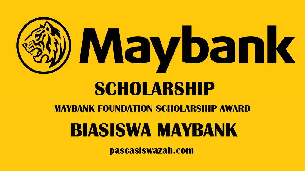 Biasiswa Maybank 2016 – Maybank Foundation Scholarship Award